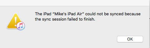 Why and How to Solve iTunes Sync Session Failed to Finish Error