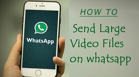 Break WhatsApp Video Size Limit 2018 for Sending Large Videos